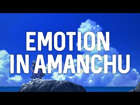 Emotion in Amanchu