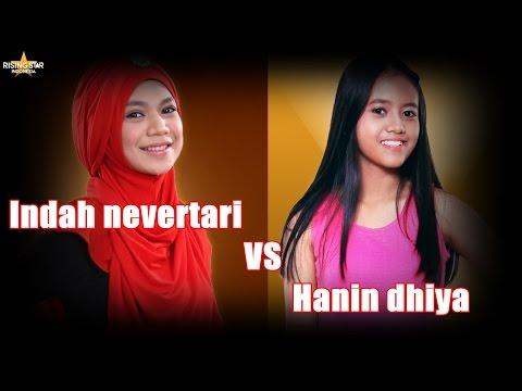 Indah Nevertari Vs Hanin Dhiya - Rising Star Indonesia