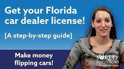 How To Get a Florida Dealer License
