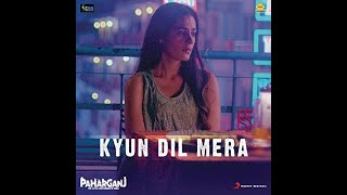 Kyun Dil Mera Mohit Chauhan Lyric Ajay Singha By Mohit Singh