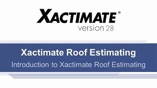 Xactimate Roof Estimating Course