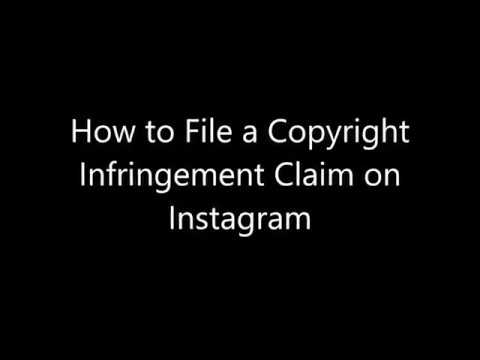 How to File a Copyright Infringement Claim on Instagram