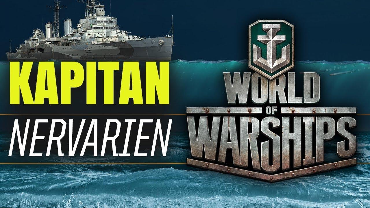 KAPITAN NERVARIEN! WORLD OF WARSHIPS