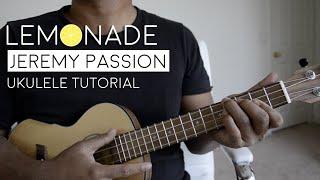 Lemonade by Jeremy Passion Ukulele Tutorial