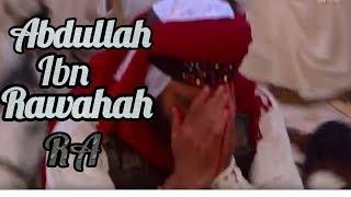 Abdullah ibn Rawahah ™sang penyair™