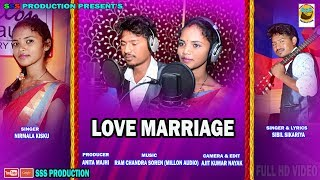 NEW SANTALI STUDIO VIRSION HD VIDEO ''LOVE MARRIAGE'' 2018 PRESENT'S BY SSS PRODUCTION