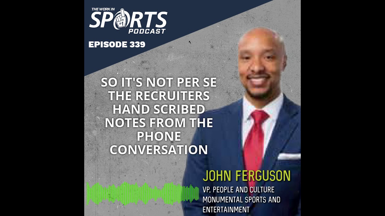 John Ferguson : The Future of Hiring in the Sports Industry