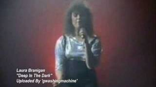 "Laura Branigan - ""Deep In The Dark"" Live"