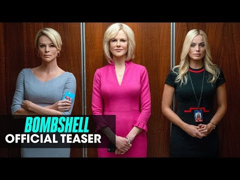 Bombshell (2019 Movie) Official Teaser — Charlize Theron, Nicole Kidman, Margot Robbieиз YouTube · Длительность: 1 мин28 с
