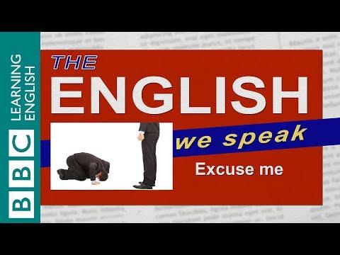 Excuse me: The English We Speak