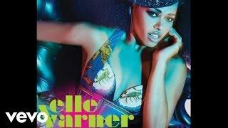 Elle Varner - I Don't Care (Audio)