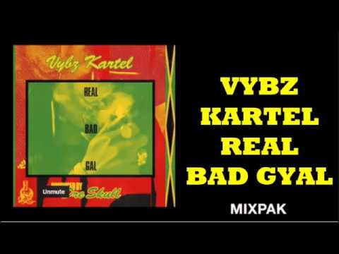 Vybz Kartel - Real Bad Gal (Lyrics)