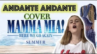 Andante Andante - Mamma Mia! - Here We Go Again! - ABBA (COVER)