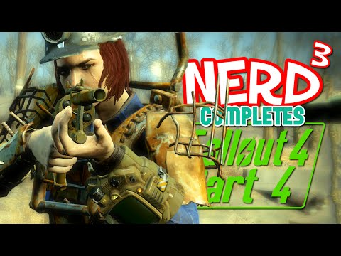 Nerd³ Completes... Fallout 4 - 4 - Grand Designs