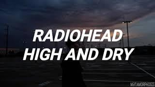 High And Dry- Radiohead (Lyrics- Subtitulado en español)
