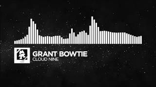 [Future Bass] - Grant Bowtie - Cloud Nine [Monstercat Release] 10 HOURS