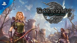 Eternity: The Last Unicorn - Release Date Trailer | PS4