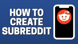 How To Create Subreddit In Reddit App