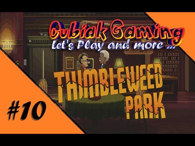 DIE NEUESTE UND HEISSESTE FOLGE ★ Let's Play Thimbleweed Park #10