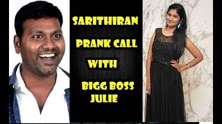sarithiran prank call With Bigg Boss Julie - Julie Getting Bulb - Funny prank call