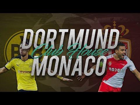 DORTMUND - MONACO (2-3) // Club House