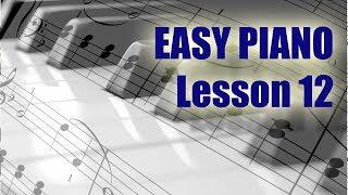 Piano / Keyboard Lesson 12. Explanation free