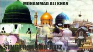 YA GHOUS মহিউদ্দিন আবদুল কাদের জিলানী গায়ক মোহাম্মদ আজিজ