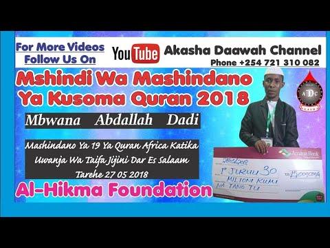MBWANA ABDALLAH BADI NDIYE MSHINDI WA KUSOMA QURAN TUKUFU (TANZANIA 2018)