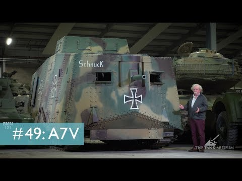 Tank Chats #49 A7V | The Tank Museum