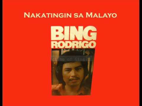 Nakatingin Sa Malayo - Bing Rodrigo