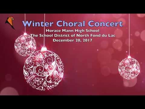 2017 Horace Mann High School Winter Choral Concert