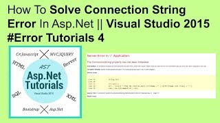 How to solve connection string error in asp.net || visual studio 2015 #error tutorials 4