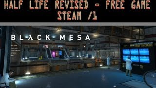 Free Game / Half Life Revised - First Level 1