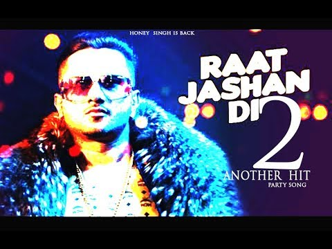RAAT JASHAN DI  2 - HONEY SINGH IS BACK