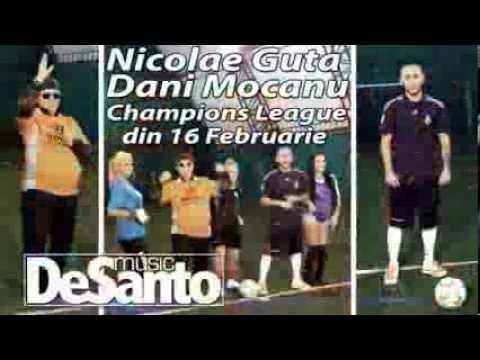 Promo NICOLAE GUTA & DANI MOCANU - Champions League ©℗ 16.02.2014
