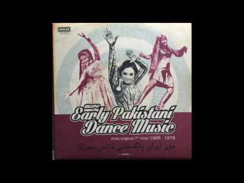 "More Early Pakistani Dance Music - from original 7"" vinyl 1965-1978 - FULL ALBUM"