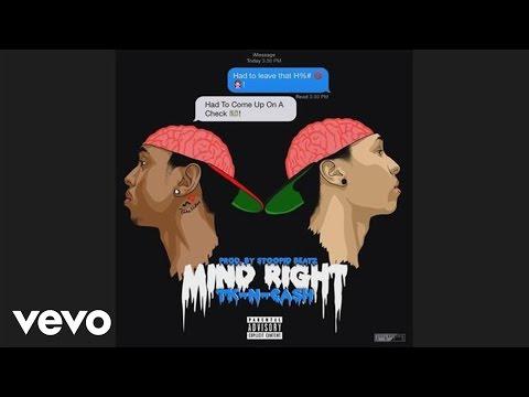 TK N CASH - Mind Right (Audio)