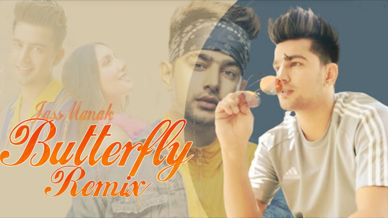 Butterfly Remix - Jass Manak |Dj Ankit |Satti Dilon |Sharry Nexus |Amix Visuals