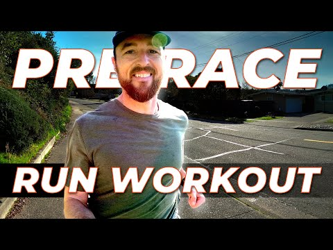 Pre Race Run Workout | The Last Workout Before Your Big Race