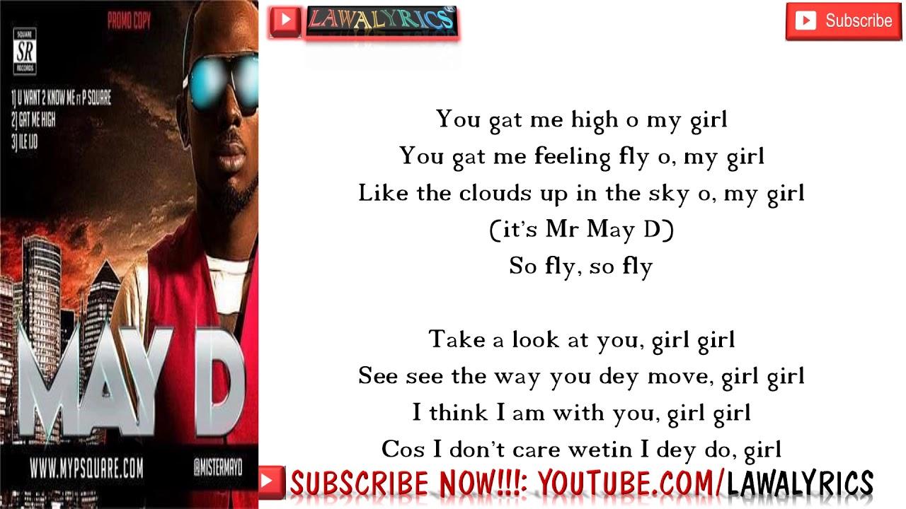 Download May D  - You gat me high lyrics