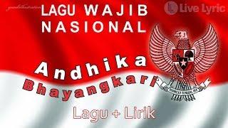 andhika bhayangkari lagu wajib nasional