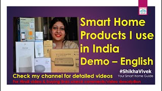 Home Automation Products: Smart Home Gadgets that I use in India, Detailed videos check my channel