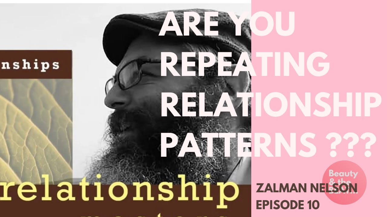 ARE YOU REPEATING RELATIONSHIP PATTERNS ?? - YouTube