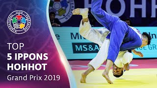 Top 5 Ippons - Hohhot GP 2019