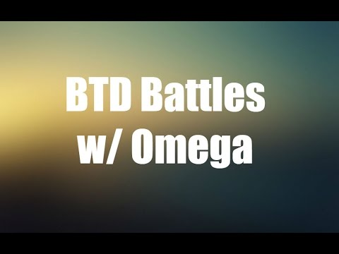 BloonsTD Battles w/ Omega Powered