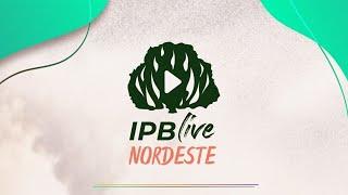 IPBLive Nordeste - Rev. Ronaldo Lidório