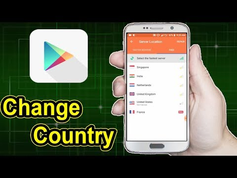 How to change google play store country samsung s8