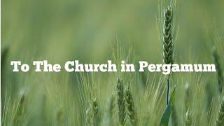 To The Church in Pergamum