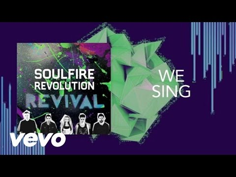 Soulfire Revolution - We Sing (Lyric Video)