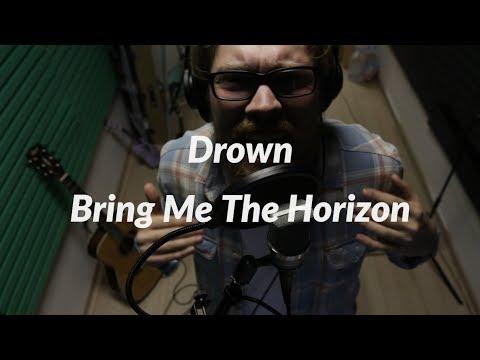 Bring Me The Horizon - Drown (Cover By Максим Тучков)